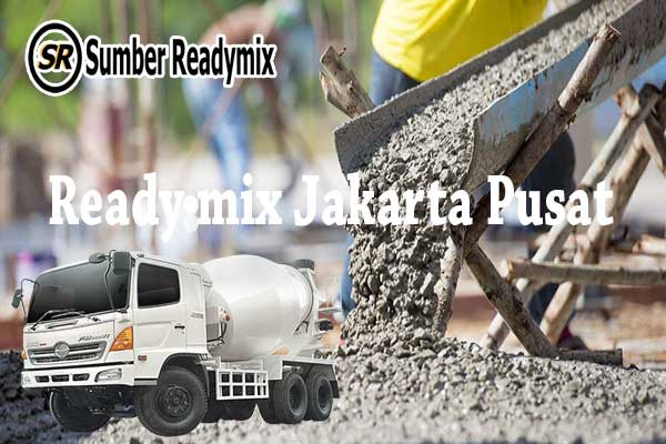 Harga Ready mix Jakarta Pusat, Harga Beton Ready mix Jakarta Pusat, Harga Beton Ready mix Jakarta Pusat Per m3 2020