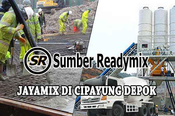 Harga Jayamix Cipayung, Harga Beton Jayamix Cipayung, Harga Beton Jayamix Cipayung Per m3 2020